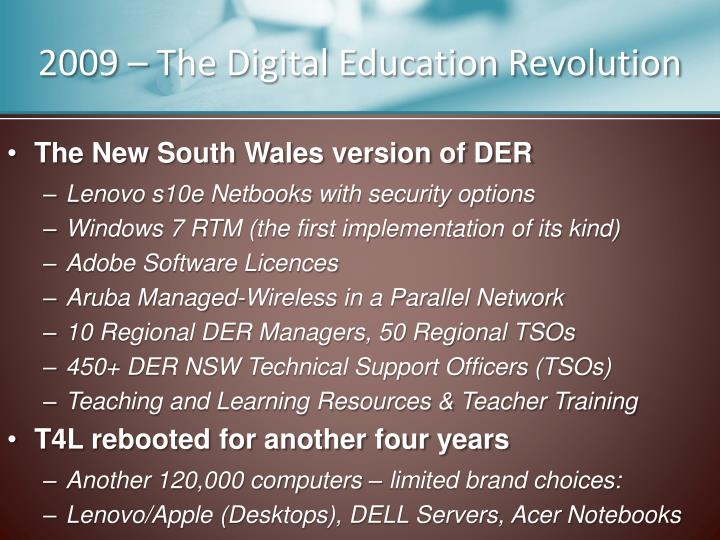 2009 – The Digital Education Revolution