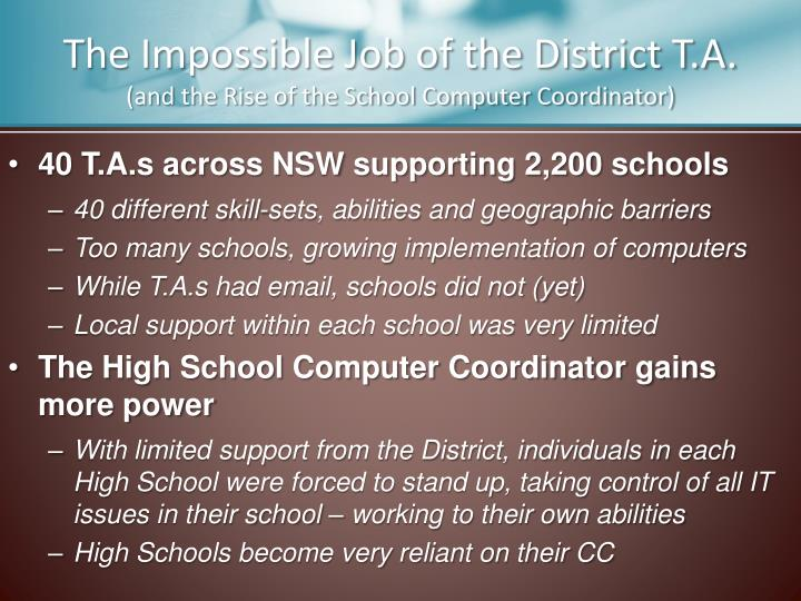 The Impossible Job of the District T.A.