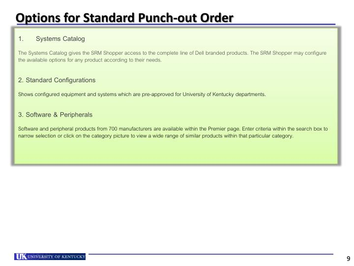 Options for Standard Punch-out Order