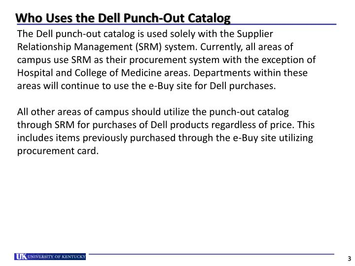 Who uses the dell punch out catalog