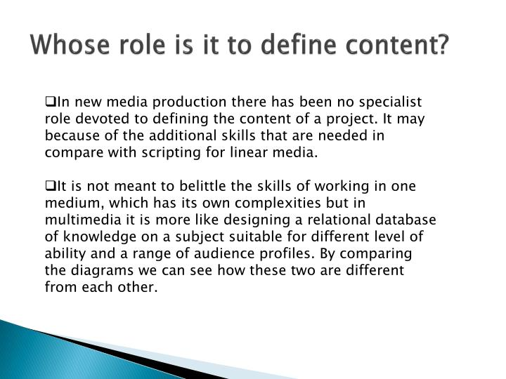 Whose role is it to define content?