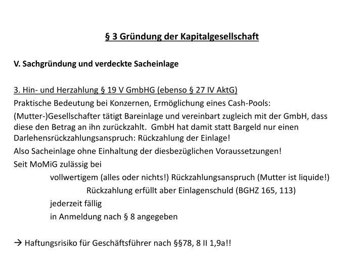 § 3 Gründung der Kapitalgesellschaft