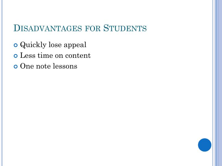 Disadvantages for Students