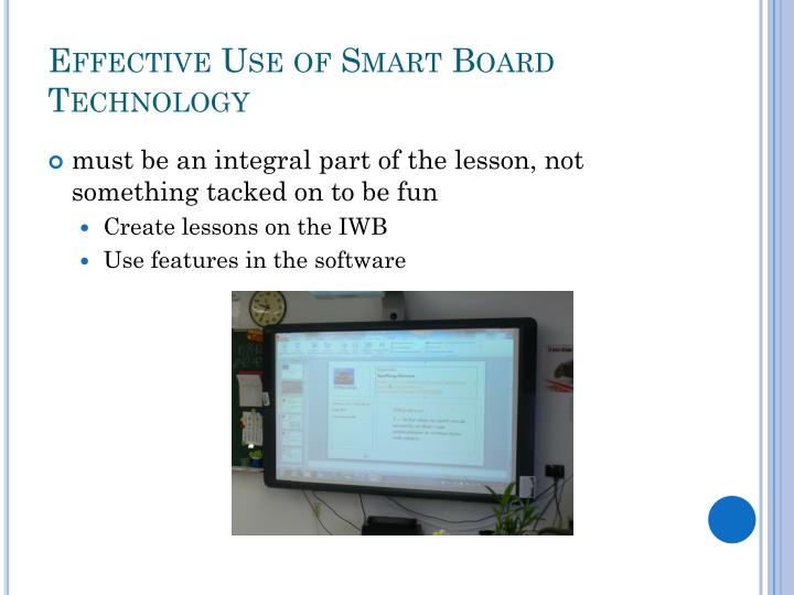 Effective Use of Smart Board Technology