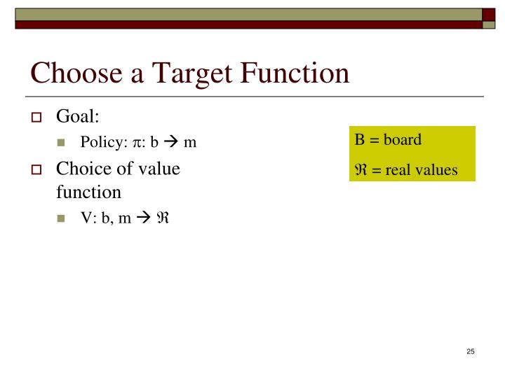Choose a Target Function