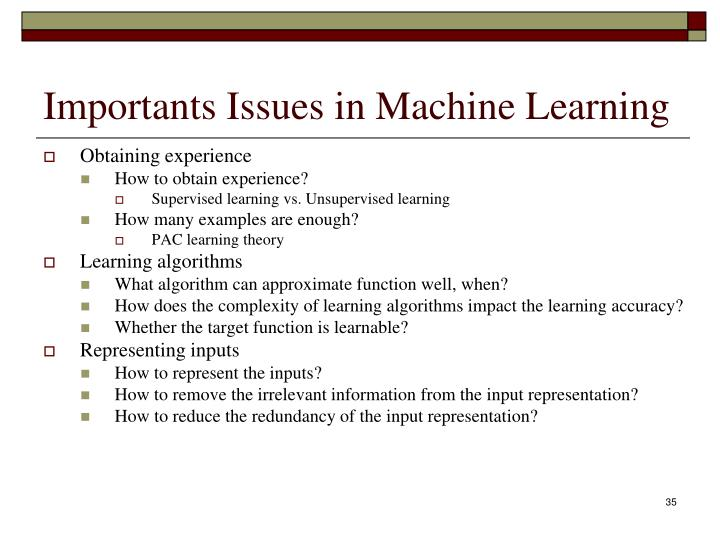 Importants Issues in Machine Learning