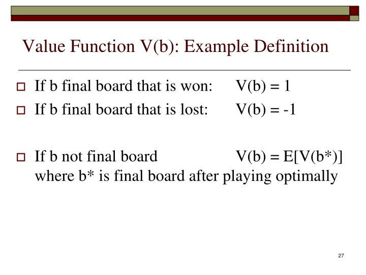 Value Function V(b): Example Definition
