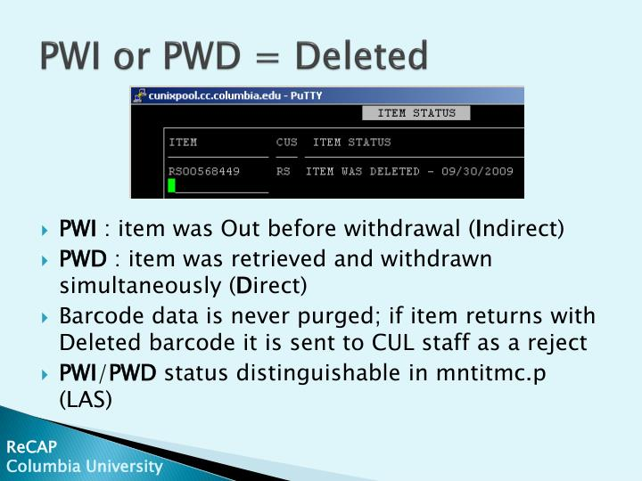PWI or PWD = Deleted