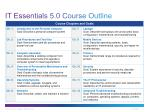 it essentials 5 0 course outline
