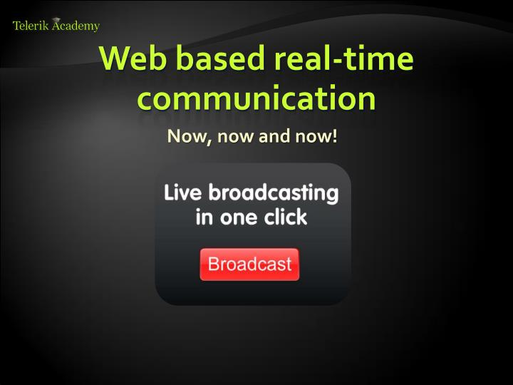 Web based real time communication