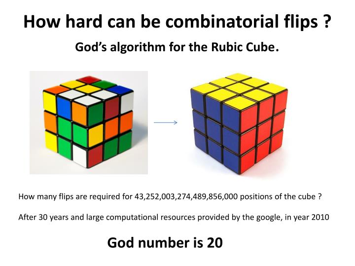 How hard can be combinatorial flips ?