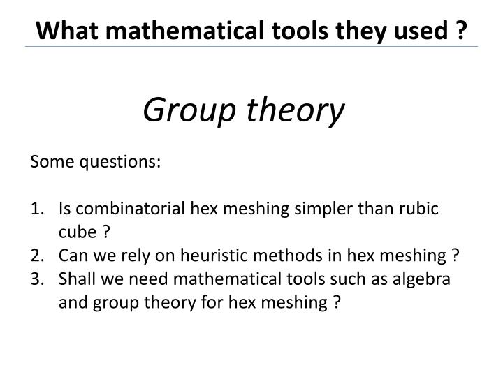 What mathematical tools they used ?