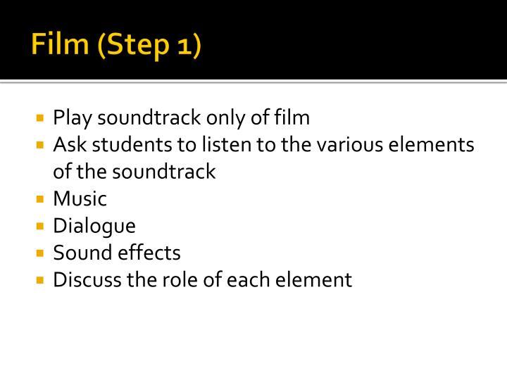 Film (Step 1)