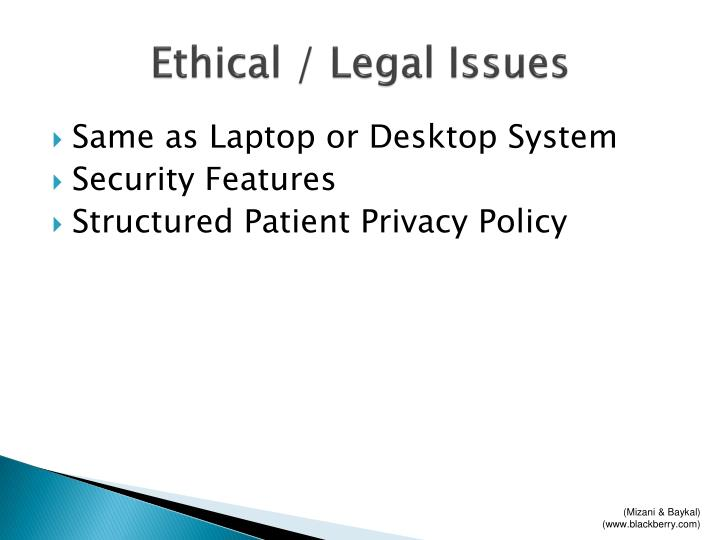 Ethical / Legal Issues