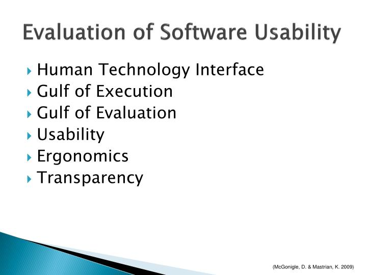 Evaluation of Software Usability