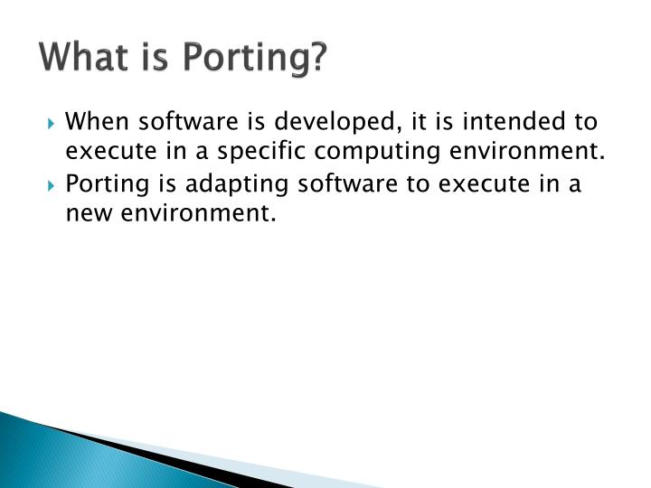 What is Porting?