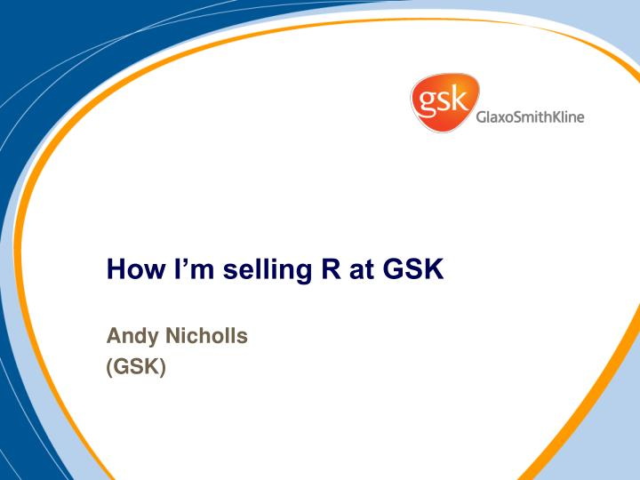 How i m selling r at gsk