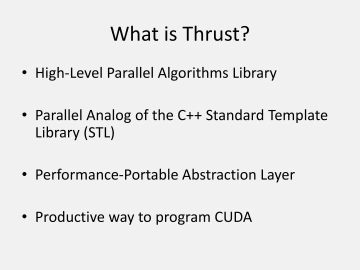 What is Thrust?