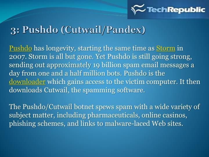 3: Pushdo (Cutwail/