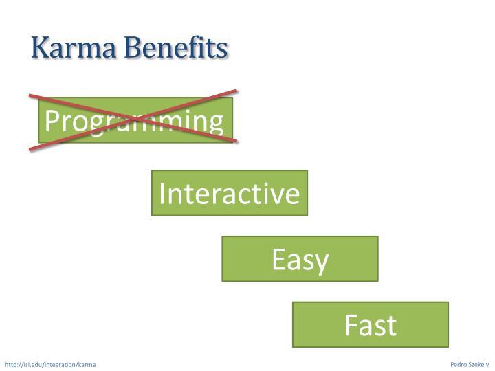 Karma Benefits