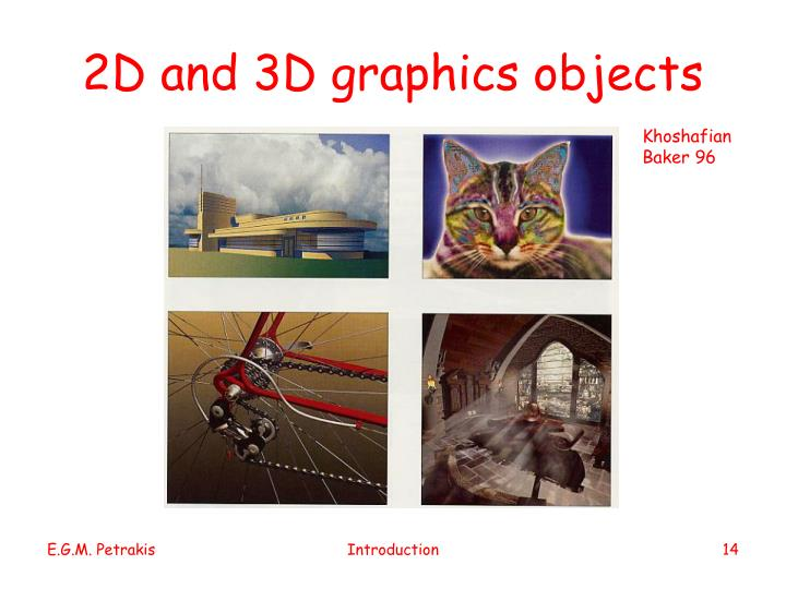 2D and 3D graphics objects
