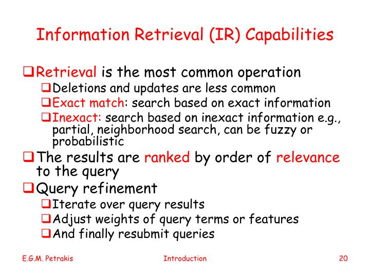 Information Retrieval (IR) Capabilities