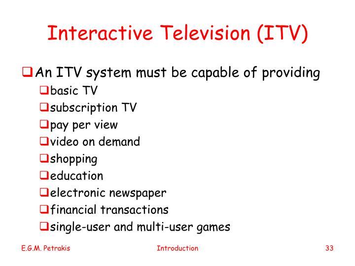 Interactive Television (ITV)