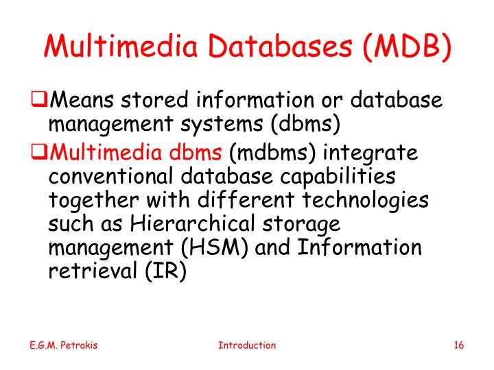 Multimedia Databases (MDB)