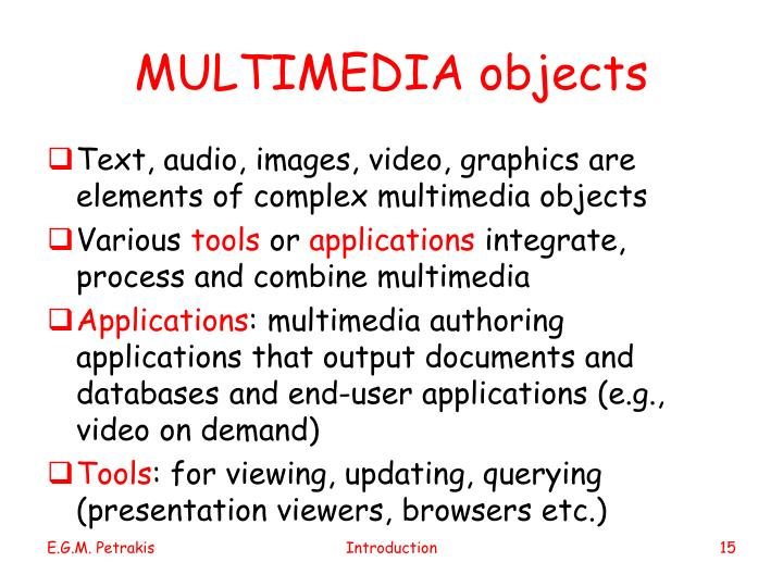 MULTIMEDIA objects