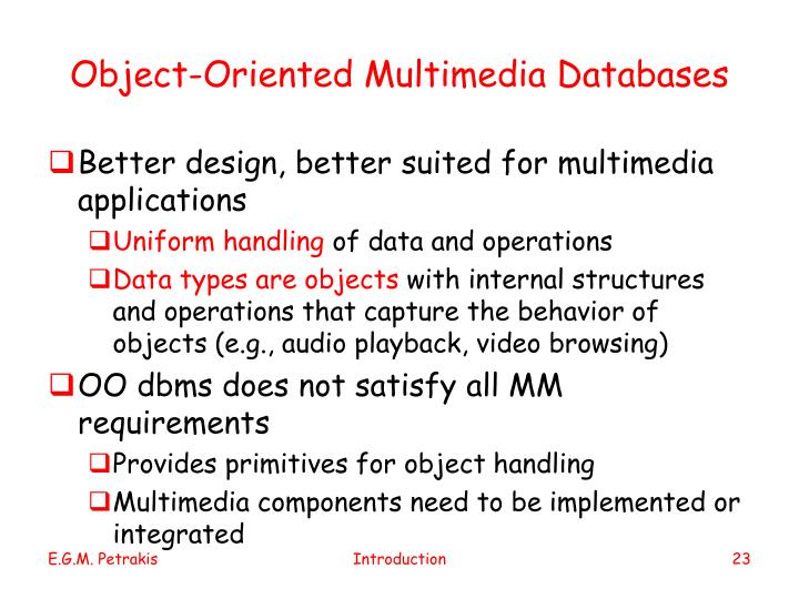 Object-Oriented Multimedia Databases