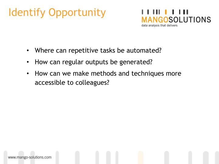 Identify Opportunity