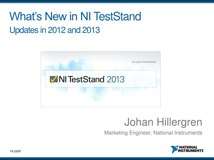 What s new in ni teststand updates in 2012 and 2013