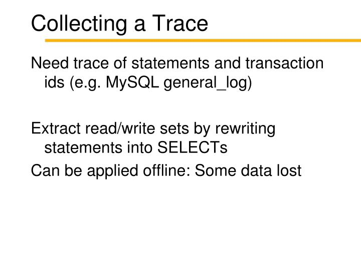 Collecting a Trace