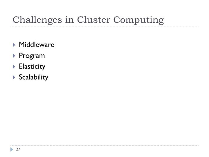 Challenges in Cluster Computing