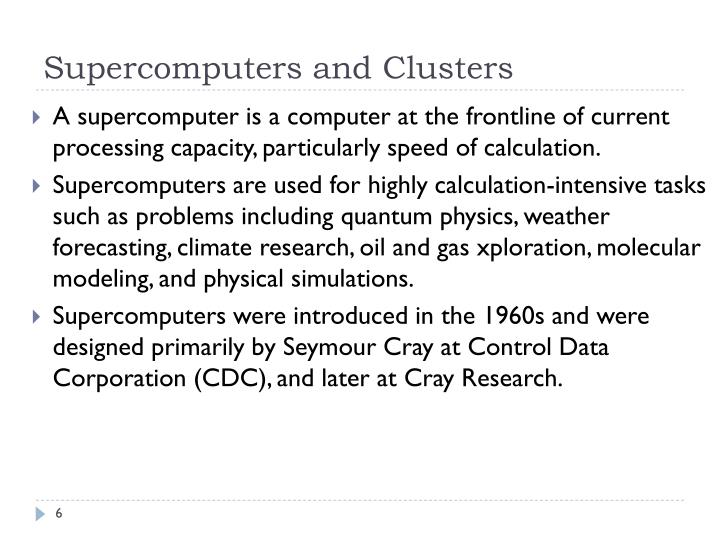 Supercomputers and Clusters