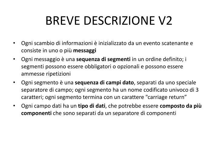 BREVE DESCRIZIONE V2