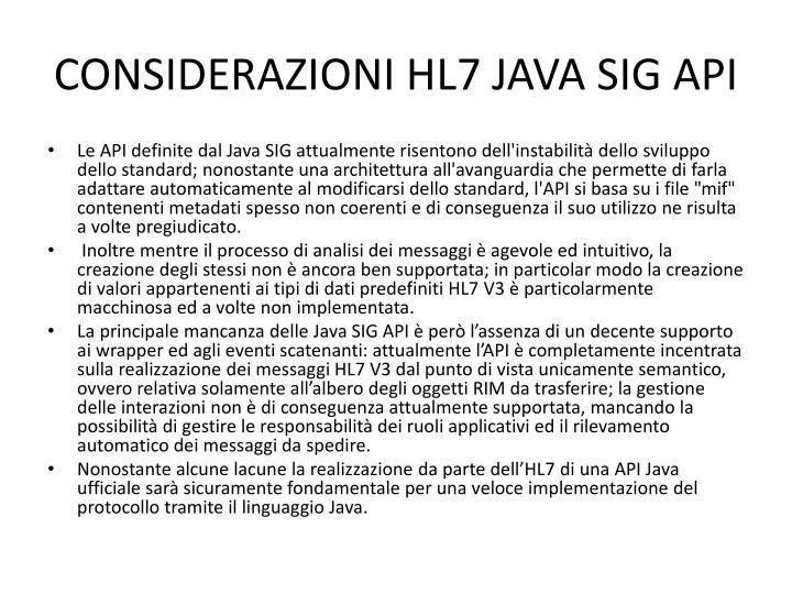 CONSIDERAZIONI HL7 JAVA SIG API