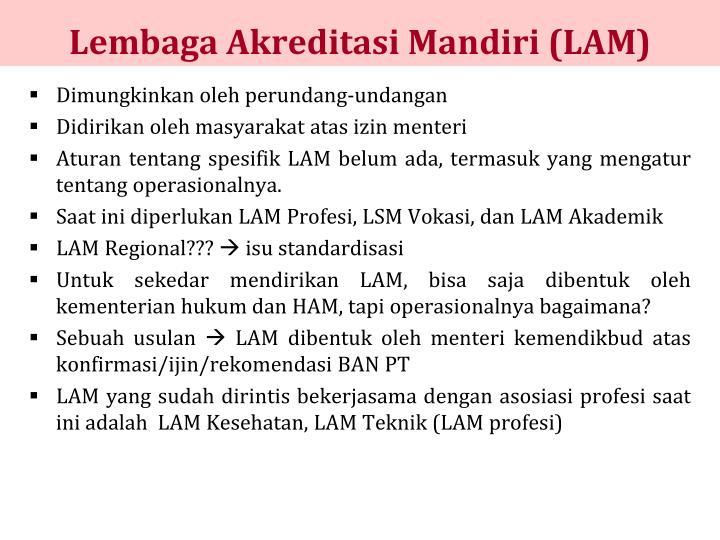 Lembaga Akreditasi Mandiri (LAM)