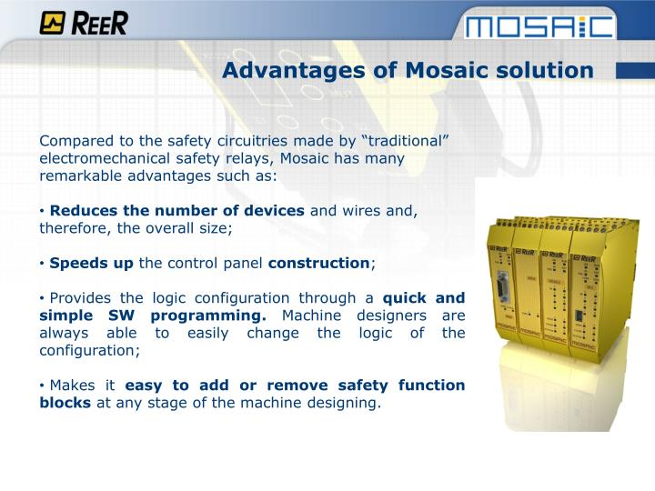 Advantages of Mosaic solution