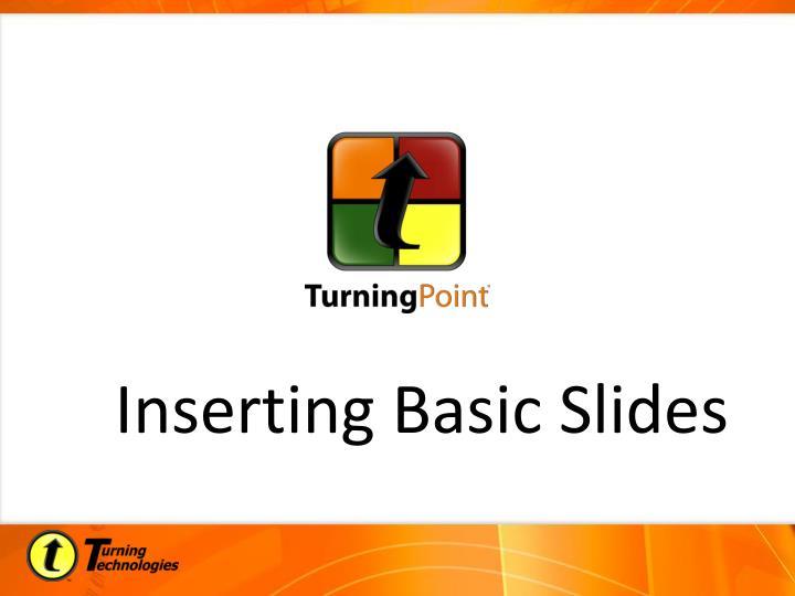 Inserting Basic Slides