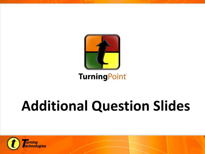 Additional Question Slides