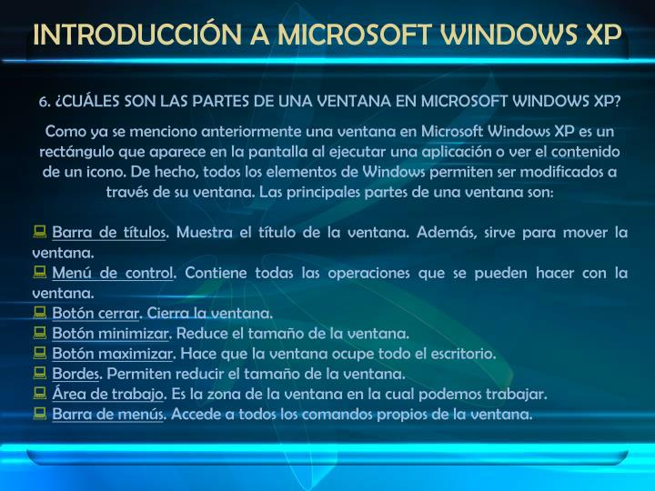INTRODUCCIÓN A MICROSOFT WINDOWS XP