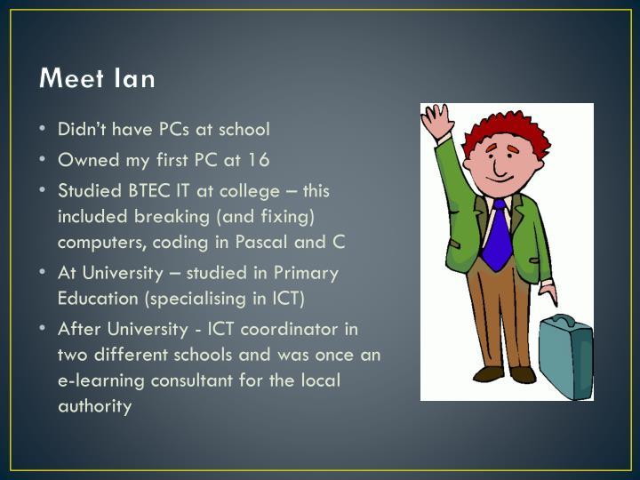 Meet Ian