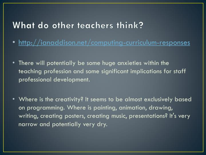 What do other teachers think?