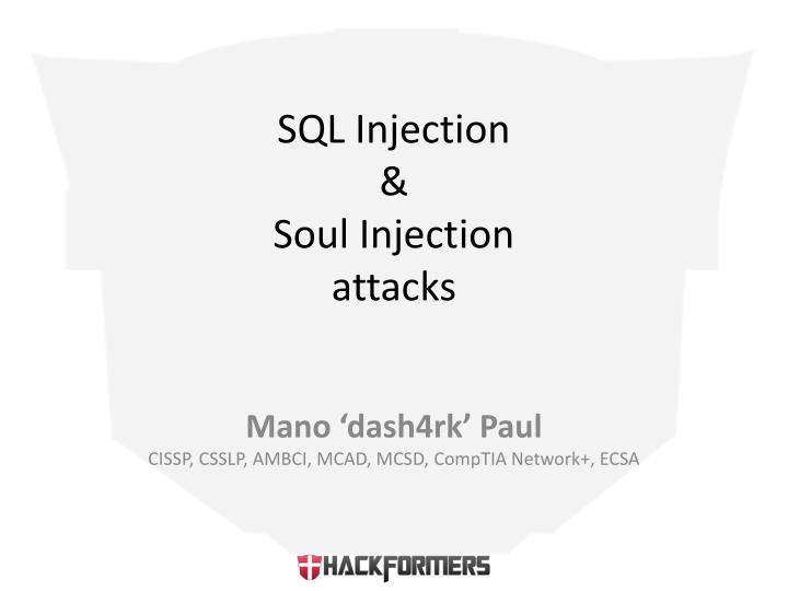 Sql injection soul injection attacks