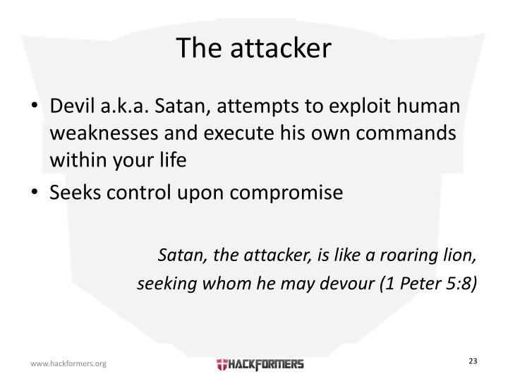 The attacker
