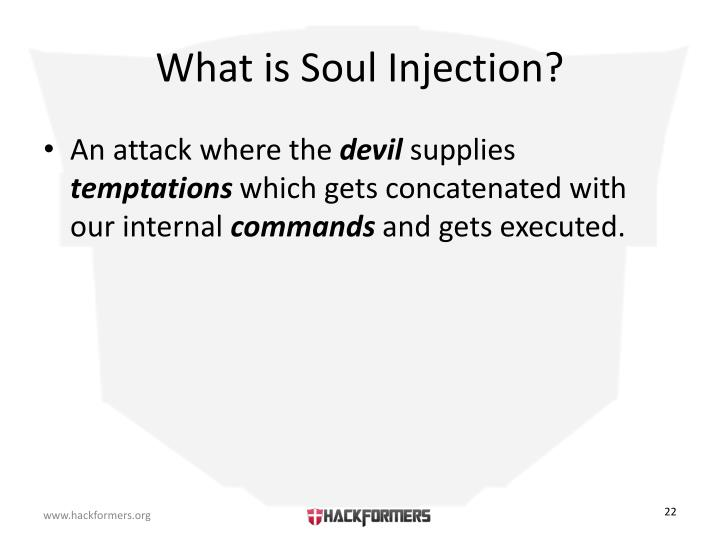 What is Soul Injection?