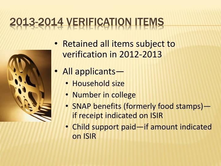 Retained all items subject to verification in 2012-2013