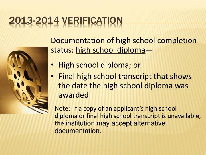 Documentation of high school completion status: