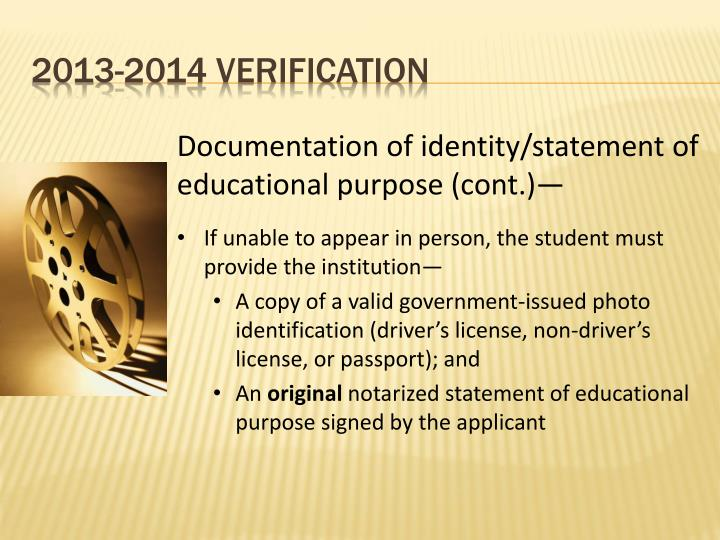 Documentation of identity/statement of educational purpose (cont.)—